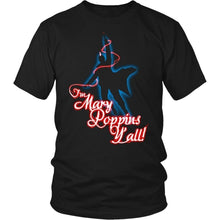 Load image into Gallery viewer, I'm Mary Poppins Y'all - Yondu Men's T Shirts