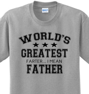 Worlds Greatest Farter Funny New Dad Fathers Day Humorous Witty T-shirt Any Size S-3xl