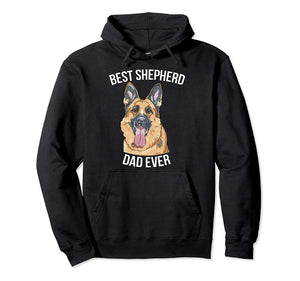 High Quality German Shepherd Hoodie - Best Shepherd Dad Ever Mens