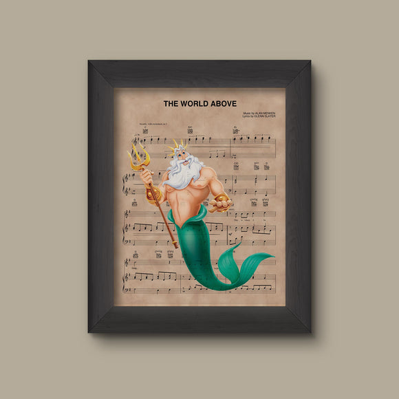 Little Mermaid, King Triton World Above Sheet Music Art Print