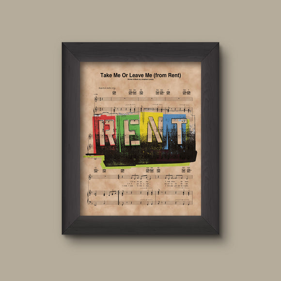 Rent, Take Me Or Leave Me Sheet Music Art Print