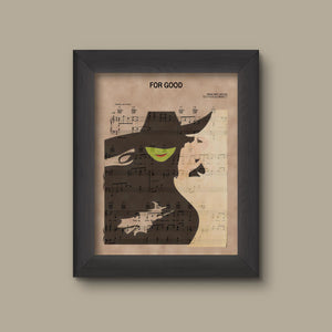 Wicked, For Good Sheet Music Art Print
