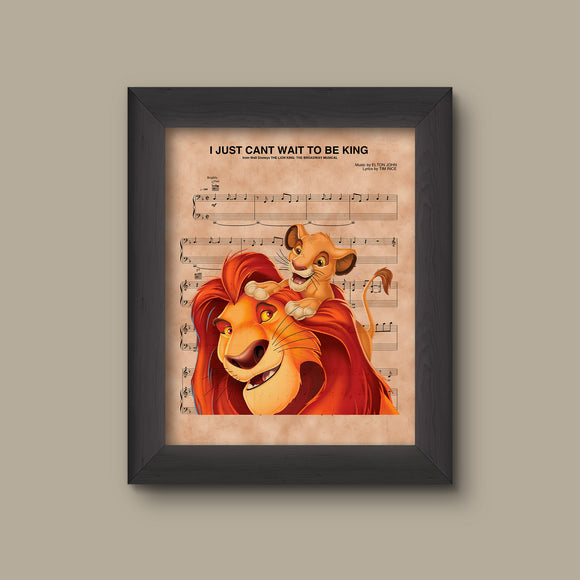 Lion King Mufasa Simba I just Cant Wait To Be King Sheet Music Art Print