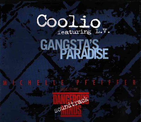 Gangsta's Paradise by Coolio Dangerous Minds