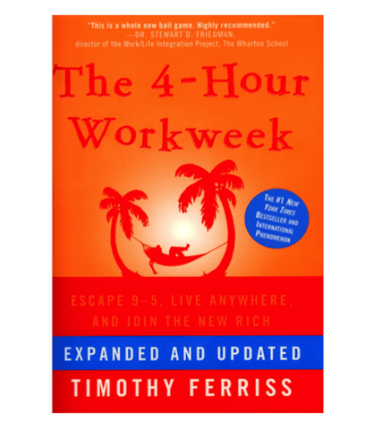 """The 4-Hour Workweek"" by Tim Ferriss books that will make you rich"