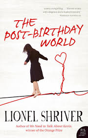 The Post Birthday World by Lionel Shriver breakup books