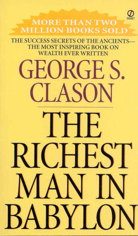 """The Richest Man in Babylon"" by George S. Clason best books to make you rich"