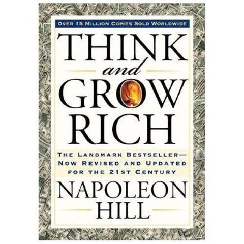 """Think and Grow Rich"" by Napoleon Hill books that will make you rich"