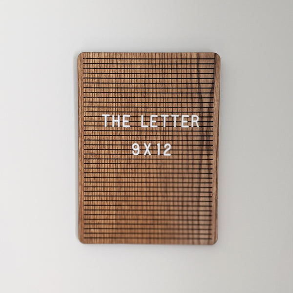 "*Limited Edition* The Letter Walnut Rounded - 9"" x 12"""