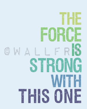 Star Wars print typography art baby nursery art print. Art for kids, children art, nursery wall art, The Force is Strong print