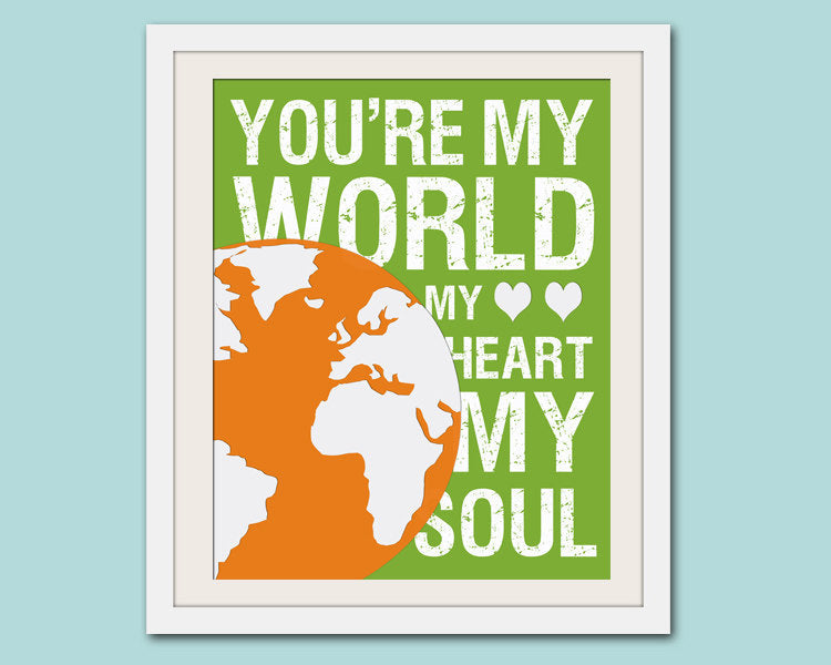 Song lyric nursery decor, baby nursery art. Nursery wall quote, inspirational typography print. you're my world. Art print by Wallfry