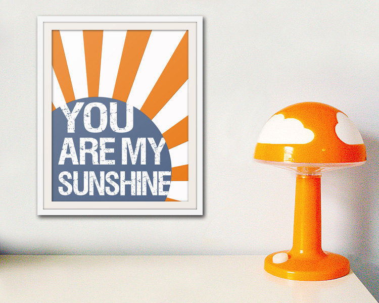You are my sunshine nursery art print. Sunshine print for kids. Song lyric quote inspiration print art for children print by WallFry