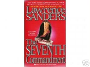 The Seventh Commandment Paperback – January 1, 1992 by Lawrence Sanders  (Author)