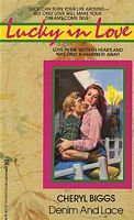 Denim and Lace (Lucky in Love) Mass Market Paperback – November 1, 1992 by Cheryl Biggs  (Author)