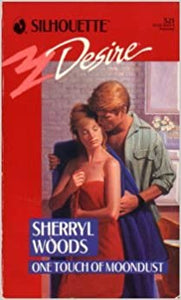 One Touch Of Moondust (Silhouette Desire) Mass Market Paperback – September 1, 1989 by Sherryl Woods  (Author)