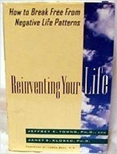 Reinventing Your Life: How to Break Free from Negative Life Patterns Paperback – May 1, 1993 by Jeffrey E. Young  (Author), Janet S. Klosko  (Author), Aaron Bech (Foreword)