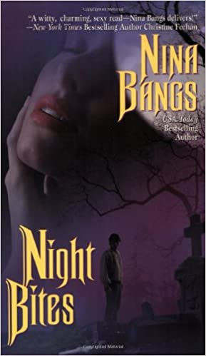 Night Bites (Mackenzie Vampires, Book 2) Paperback – March 6, 2005 by Nina Bangs  (Author)