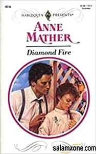 Diamond Fire Paperback – November 1, 1992 by Anne Mather  (Author)