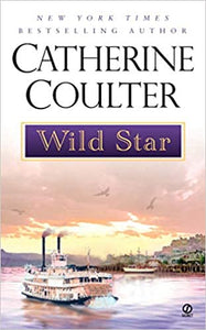 Wild Star (Star Series) Mass Market Paperback – March 1, 2002 by Catherine Coulter  (Author)