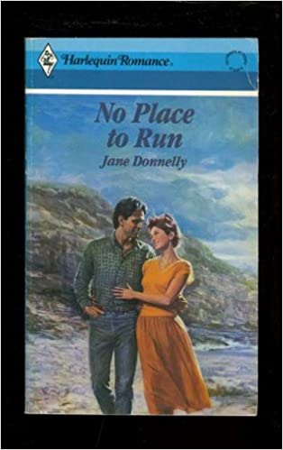 No Place To Run (Harlequin Romance, No.2906) Mass Market Paperback – April 1, 1988 by Jane Donnelly  (Author)