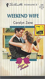 Weekend Wife (Siste Switch) (Silhouette Romance) Mass Market Paperback – April 1, 1995 by Carolyn Zane (Author)