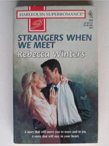 Strangers When We Meet Mass Market Paperback – March 1, 1997 by Rebecca Winters  (Author)