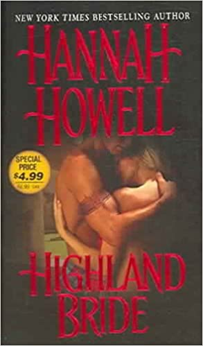 Highland Bride Paperback – January 1, 2006 by Hannah Howell  (Author)