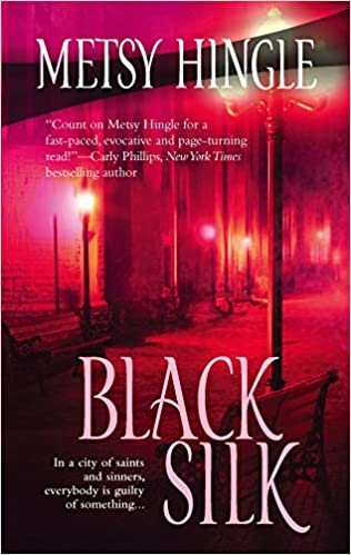 Black Silk Mass Market Paperback – February 28, 2006 by Metsy Hingle  (Author)