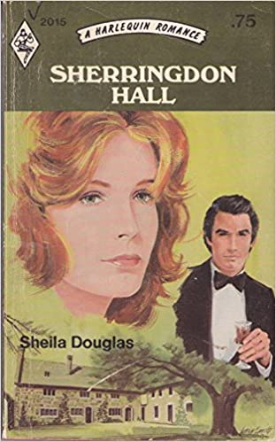 Sherringdon Hall Paperback – January 1, 1976 by Sheila Douglas  (Author)
