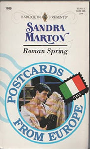 Roman Spring (Postcards From Europe) Mass Market Paperback – January 1, 1993 by Sandra Marton  (Author)
