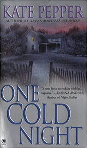 One Cold Night Mass Market Paperback – May 2, 2006 by Kate Pepper  (Author)