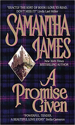 A Promise Given Mass Market Paperback – January 1, 1998 by Samantha James  (Author), Sandra Kleinschmidt (Author)
