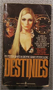 Destinies Paperback – March 1, 1981 by Peter Bart  (Author), Denne B. Petitclerc (Author)