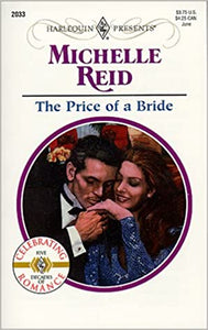 Price Of A Bride Mass Market Paperback – May 1, 1999 by Michelle Reid  (Author)