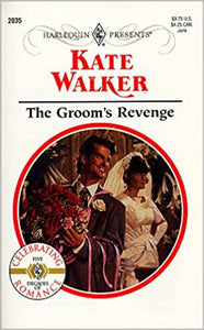 Groom'S Revenge Mass Market Paperback – May 1, 1999 by Kate Walker  (Author)