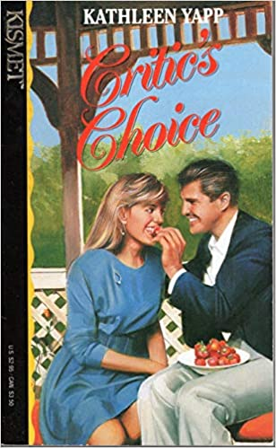 Critic's Choice (Kismet, No 80) Paperback – January 1, 1992 by Kathleen Yapp (Author)
