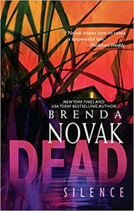 Dead Silence (The Stillwater Trilogy, 1) Mass Market Paperback – December 29, 2009 by Brenda Novak  (Author)