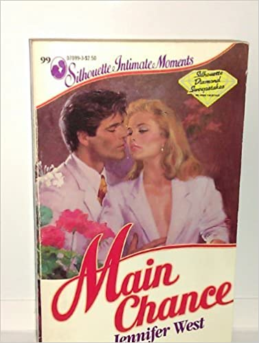 Main Chance (Silhouette Intimate Moments No. 99) Mass Market Paperback – May 1, 1985 by Jennifer West (Author)
