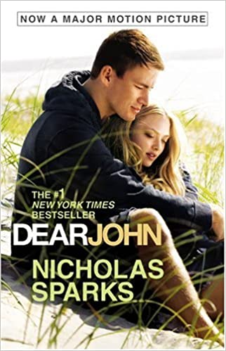 Dear John Paperback – Movie Tie-In, December 7, 2009 by Nicholas Sparks  (Author)