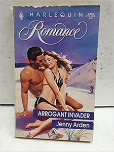 Arrogant Invader Paperback – March 1, 1991 by Jenny Arden (Author)