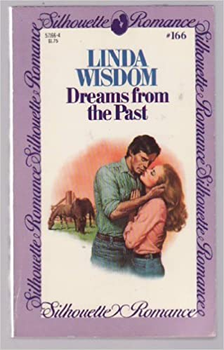 Dreams From The Past Mass Market Paperback – January 1, 1982 by Linda Wisdom  (Author)
