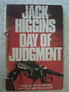 Day of Judgement Hardcover – January 1, 1979 by Jack Higgins (Author), Jack Higgins (Foreword)