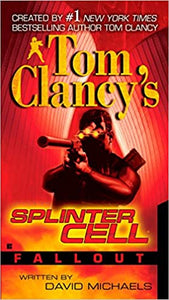 Fallout (Tom Clancy's Splinter Cell) Paperback – November 6, 2007 by David Michaels (Author)