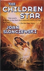 The Children Star (Elysium Cycle) Mass Market Paperback – August 15, 1999 by Joan Slonczewski  (Author)