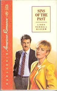 Sins Of The Past (Harlequin American Romance #325) Paperback – December 1, 1989 by Linda Randall Wisdom (Author)