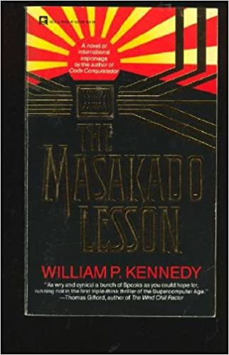 The Masakado Lesson Paperback – June 1, 1987 by William P. Kennedy (Author)