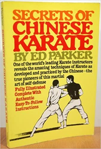 Secrets of Chinese Karate Paperback – February 1, 1981 by Ed Parker  (Author)