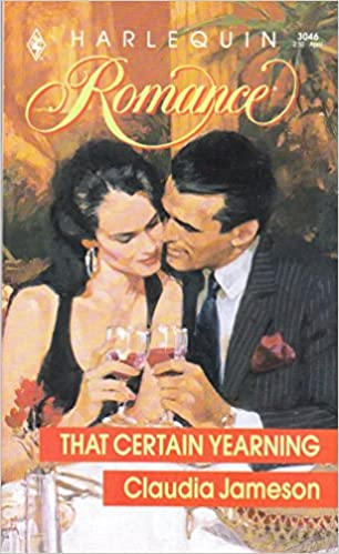 That Certain Yearning Mass Market Paperback – March 1, 1990 by Claudia Jameson  (Author)