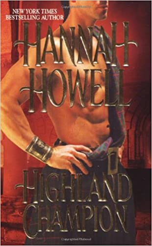 Highland Champion (Zebra Historical Romance) Mass Market Paperback – December 1, 2005 by Hannah Howell  (Author)