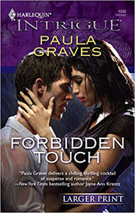 Forbidden Touch Mass Market Paperback – Large Print, February 12, 2008 by Paula Graves  (Author)
